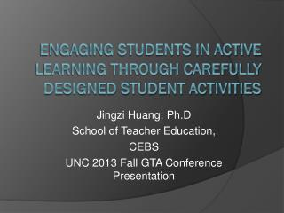 Engaging Students in active Learning through Carefully Designed Student Activities