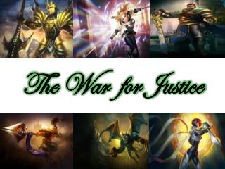 The War for Justice
