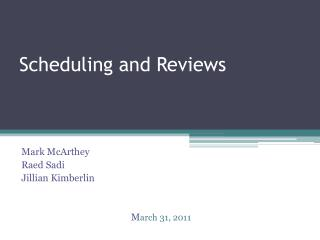 Scheduling and Reviews