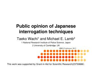 Public opinion of Japanese interrogation techniques