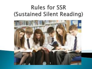 Rules for SSR (Sustained Silent Reading)