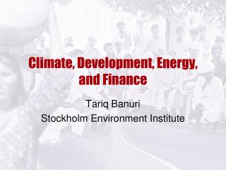 Climate, Development, Energy, and Finance
