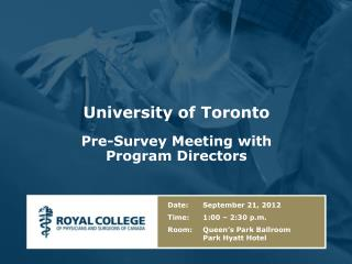 University of Toronto Pre-Survey Meeting with Program Directors