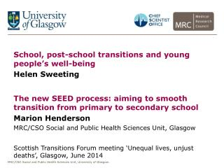 School, post-school transitions and young people's well-being Helen  Sweeting