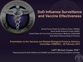 DoD Influenza Surveillance and Vaccine Effectiveness