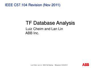IEEE C57.104 Revision (Nov 2011)