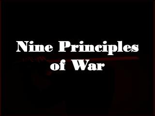 Nine Principles  of War