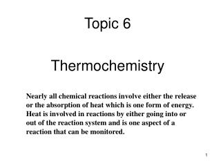 Topic  6 Thermochemistry