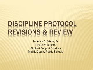DISCIPLINE PROTOCOL revisions & REVIEW