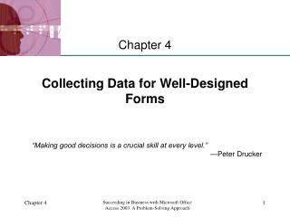 Collecting Data for Well-Designed Forms