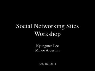 Social Networking Sites Workshop