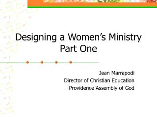 Designing a Women's Ministry Part One