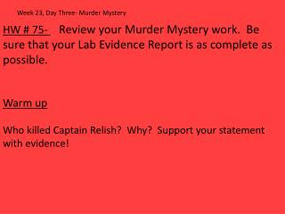 Week 23, Day Three- Murder Mystery