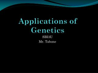 Applications of Genetics