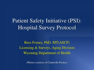 Patient Safety Initiative (PSI): Hospital Survey Protocol