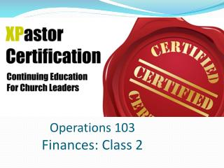 Operations 103 Finances: Class  2