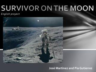 SURVIVOR ON THE MOON