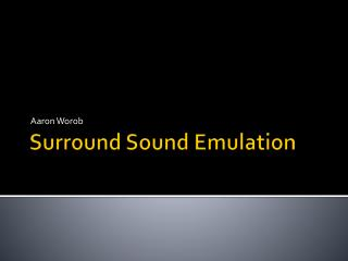 Surround Sound Emulation