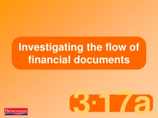 Investigating the flow of financial documents 1