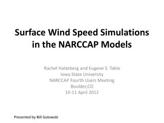 Surface Wind Speed Simulations in the NARCCAP Models