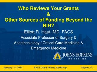 Who Reviews Your Grants & Other Sources of Funding Beyond the NIH?