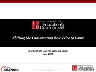 Shifting the  Conversation from Price to Value