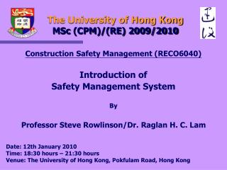 The University of Hong Kong  MSc (CPM)/(RE) 2009/2010