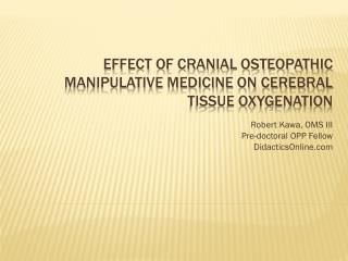 Effect of Cranial Osteopathic Manipulative Medicine on cerebral tissue oxygenation