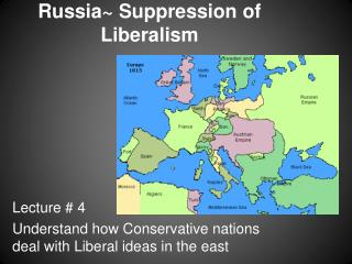 Russia~ Suppression of Liberalism