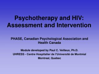 Psychotherapy and HIV: Assessment and Intervention