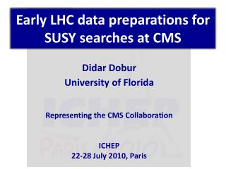Early LHC data preparations for SUSY searches at CMS