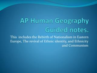 AP Human Geography Guided notes.