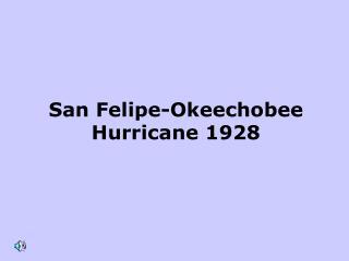 San Felipe-Okeechobee Hurricane 1928