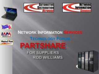 PartShare for Suppliers 	Rod Williams