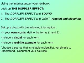 Using the Internet and/or your textbook: Look up  THE DOPPLER EFFECT:
