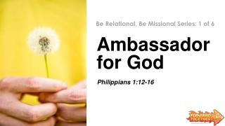 Ambassador  for God