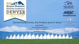 Demystifying Surety, the Product and its Value