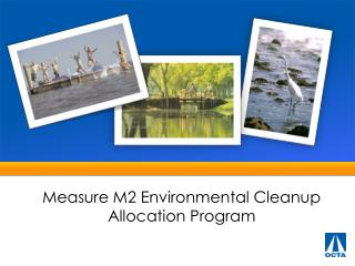 Measure M2 Environmental Cleanup Allocation Program