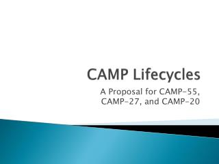 CAMP Lifecycles
