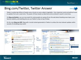Bing/Twitter, Twitter Answer