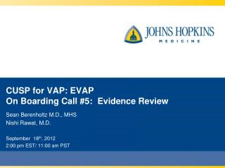 CUSP  for VAP: EVAP On Boarding Call #5: Evidence Review