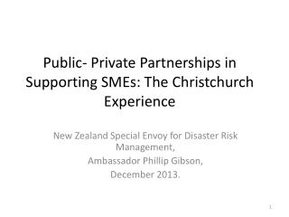 Public- Private Partnerships in Supporting SMEs: The Christchurch Experience