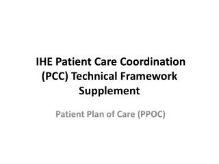 IHE Patient Care  Coordination (PCC )  Technical  Framework Supplement