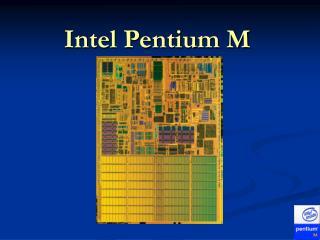 IntelPentiumM_r4.ppt