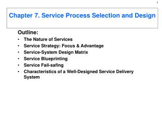 Chapter 7. Service Process Selection and Design