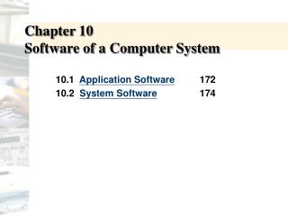 Chapter 10   Software of a Computer System