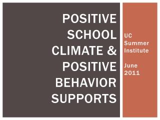 Positive school climate & positive behavior supports