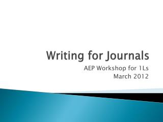 Writing for Journals