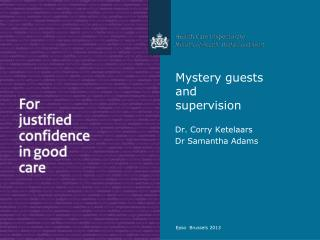 Mystery guests  and supervision