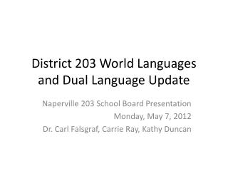 District 203 World Languages and Dual Language Update